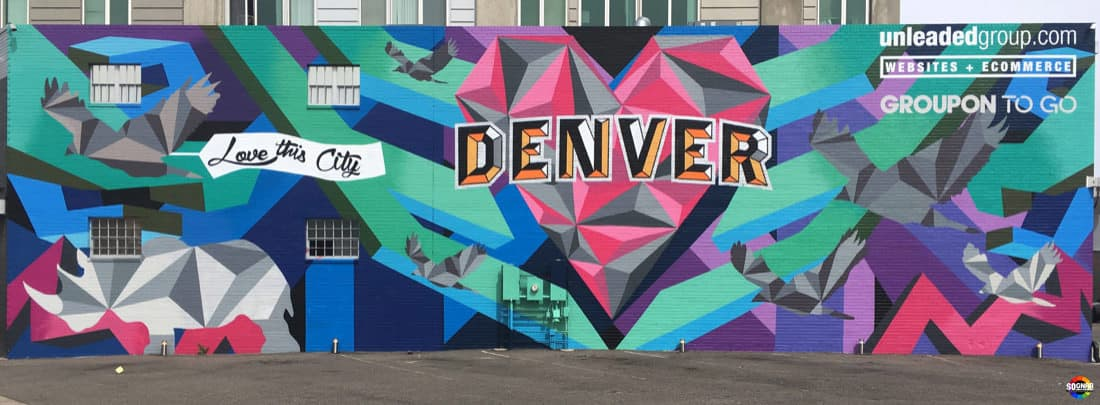 Denver Mural, Visit Denver, Love this City, Mural, Rino Arts District, Denver, Colorado, 2016