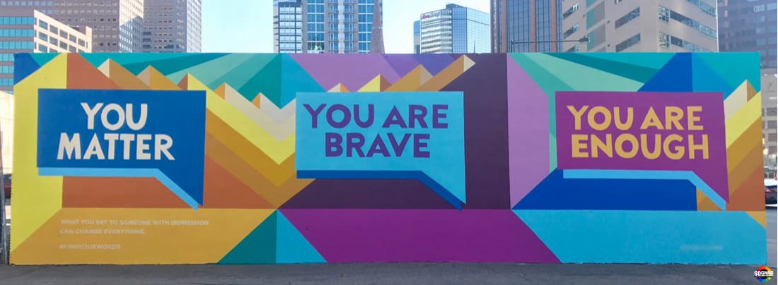 You Matter, You're Brave, You Are Enough 2017