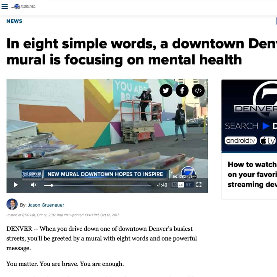 In eight simple words, a downtown Denver mural is focusing on mental health